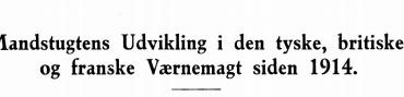 Mandstugtens Udvikling i den tyske, kritiske og franske Værnemagt siden 1914