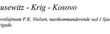 Clausewitz - Krig - Kosovo
